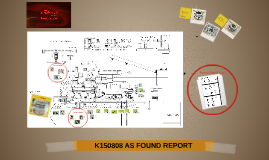 K150808 AS FOUND REPORT