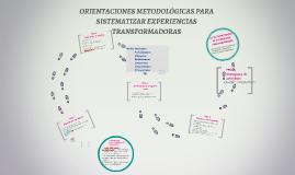 ORIENTACIONES METODOLÓGICAS PARA SISTEMATIZAR EXPERIENCIAS T