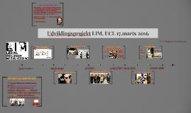 Udviklingsprojekt LIM, UCL 17.marts 2016