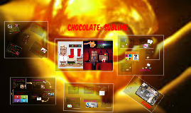 CHOCOLATE: SUBLIME