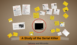 The Study of the Serial Killer