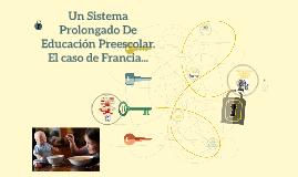 Un Sistema Prolongado De Educación Preescolar. El caso de Fr