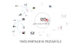 EMT-SYSTEMS. TWÓJ PARTNER W PRZEMYŚLE