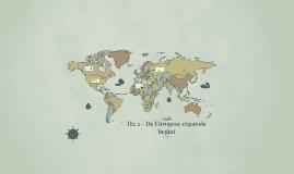H2.2 - De Europese expansie begint