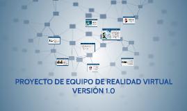 PROYECTO DE EQUIPO DE REALIDAD VIRTUAL