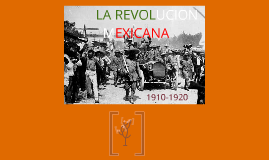 Copy of Revolución Mexicana