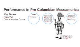 Performance in Pre-Columbian Mesoamerica