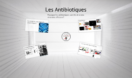 Copy of Les Antibiotiques