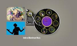 Indie vs Mainstream Music