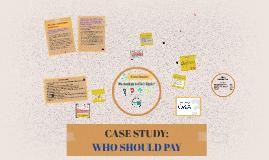 Copy of Copy of CASE STUDY: