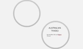 AUSTRALIAN TRADES