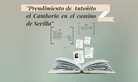 """Copy of """"Prendimiento de Antonito el camborio en el camino de Sevill"""