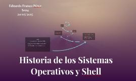 Historia de los Sistemas Operativos y Shell
