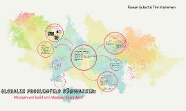 Globales Problemfeld: Süßwasser