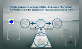 Vergleich PKV - GKV