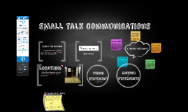 SMALL talk communications