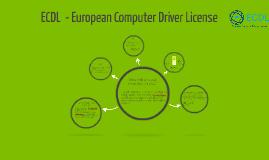 ECDL  - European Computer Drivers License