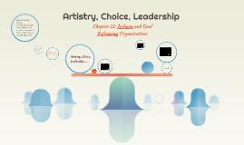 Artistry, Choice, Leadership