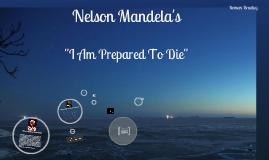 "Copy of ""I Am Prepared To Die"""