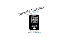 Mobile Literacy for CIL HHLIB workshop