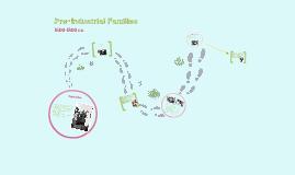 Copy of Pre-Industrial Families