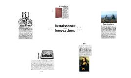 Renaissance Innovations
