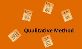 A Road Map to Understanding Qualitative Method