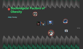 Sociological Factors of Obesity