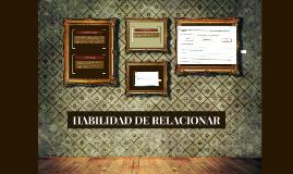 HABILIDAD DE RELACIONAR
