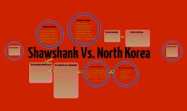 Shawshank Vs. North Korea
