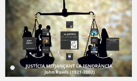 JÚSTICIA MITJANÇANT L'IGNORÀNCIA