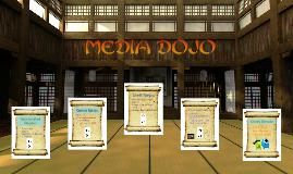 Media Dojo Orientation