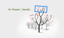 Ser Dirigente / Ser Educador - CNE
