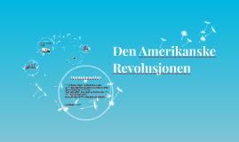 Copy of Den Amerikanske Revolusjonen