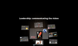 Leadership: communication the vision