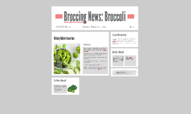 Broccing News: Broccoli