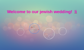 Welcome to our jewish wedding!