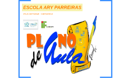 ESCOLA ARY PARREIRAS