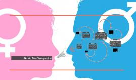 Copy of Gender Role Transgression