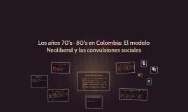Copy of Los años 80's en Colombia