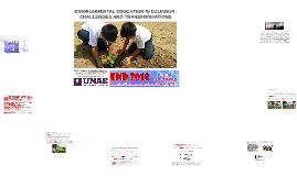 ENVIRONMENTAL EDUCATION IN ECUADOR:  CHALLENGES AND TRANSFORMATIONS