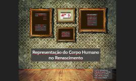 Copy of Representação do Corpo Humano na pintura Renascentista