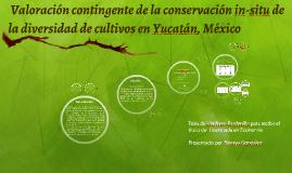 Valoración contingente de la conservación in-situ de la div