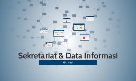 Sekretaris & Data Informasi