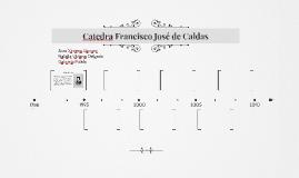 Catedra Francisco José de Caldas
