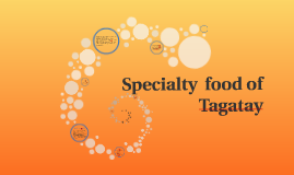 Specialty  food of Tagatay