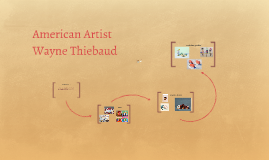American Artist Wayne Thiebaud