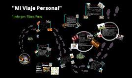 Copy of Mi Viaje personal