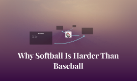 Why Softball Is Harder Than Baseball
