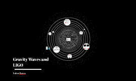 Gravity Waves and LIGO